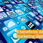 8 beneficios del marketing digital
